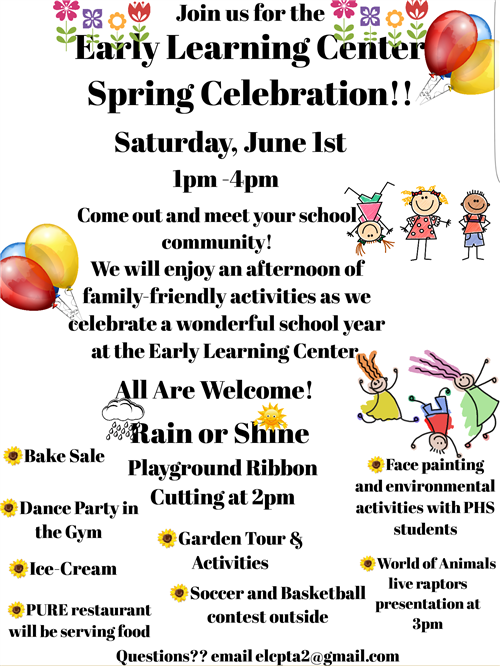 Early Learning Center Spring Celebration!!